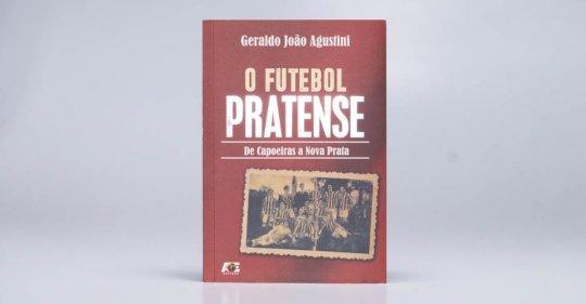 Livro de Geraldo João Agustini – O Futebol Pratense